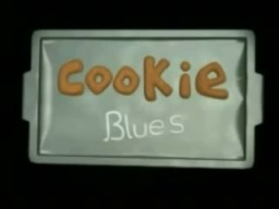 Cookie Blues